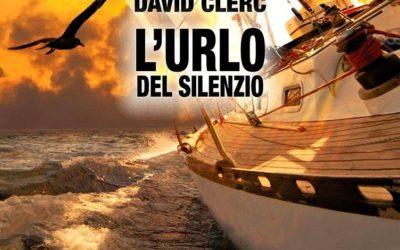 L'urlo del silenzio – il nuovo libro di David Clerc